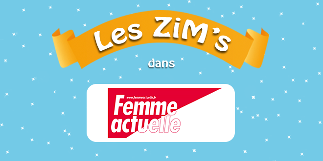 Les ZiM's dans Femme Actuelle