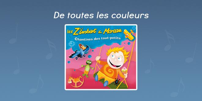 Paroles De toutes les couleurs - CD Chantines des tout-petits