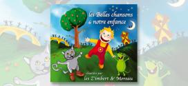Les Belles chansons de notre enfance volume 1