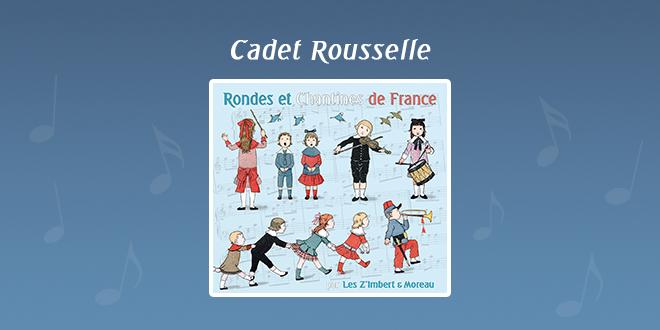 Cadet Rousselle par Les Z'Imbert & Moreau