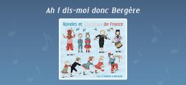 Ah ! Dis-moi donc bergère par Les Z'Imbert & Moreau