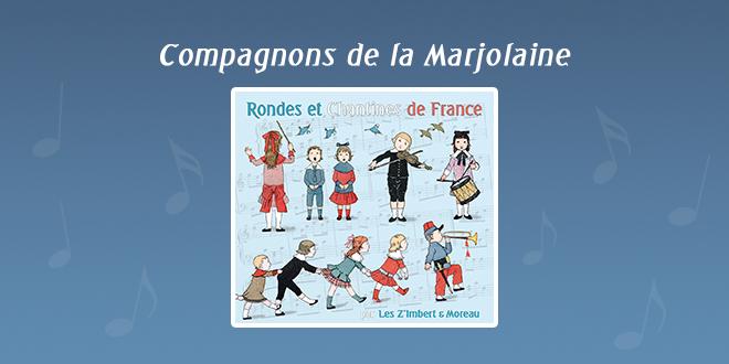 Compagnons de la Marjolaine par Les Z'Imbert & Moreau