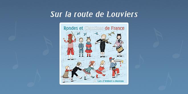 Sur la route de Louviers par Les Z'Imbert & Moreau